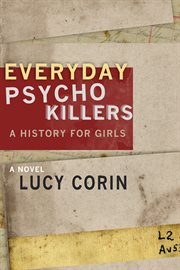 Everyday psychokillers: a history for girls cover image