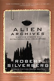 Alien archives : eighteen stories of extraterrestrial cover image