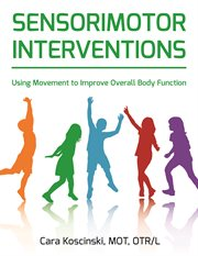 Sensorimotor Interventions