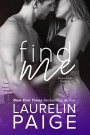 Find Me (Found Duet - Book 2)