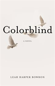 Colorblind : a novel cover image