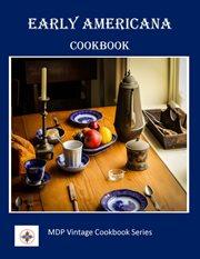 Early Americana Cookbook