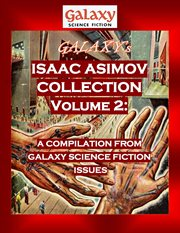 Galaxy's isaac asimov collection volume 2. A Compilation from Galaxy Science Fiction Issues cover image