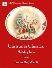 Christmas Classics From the Modern Library