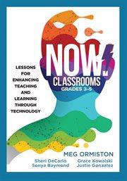 NOW Classrooms, Grades 3-5