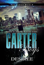 Don't mess with the Carter boys cover image