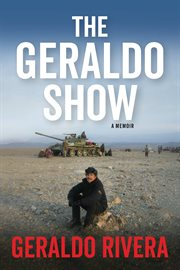 The Geraldo show : a memoir cover image