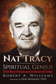 Nat Tracy: Spiritual Genius