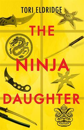The Ninja Daughter Book Cover
