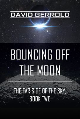 Cover image for Bouncing Off the Moon