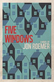 Five windows : a novel cover image