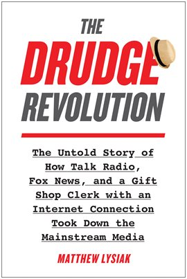 The Drudge Revolution