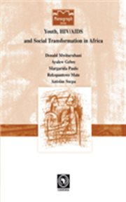 Youth, HIV/AIDS and Social Transformations in Africa