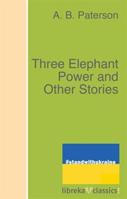 Three elephant power, and other stories cover image