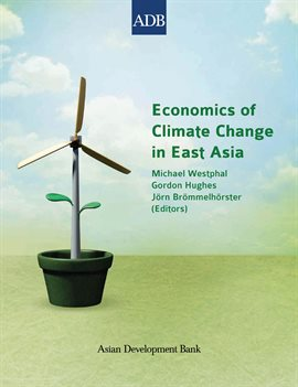 Economics of Climate Change in East Asia