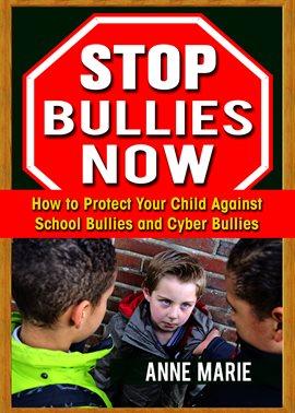 Stop Bullies Now