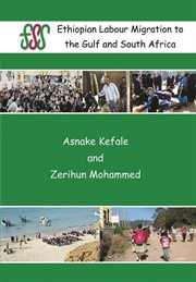 Ethiopian Labour Migration to the Gulf and South Africa