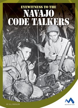 Cover image for Eyewitness to the Navajo Code Talkers