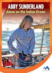 Abby Sunderland : alone on the Indian Ocean cover image