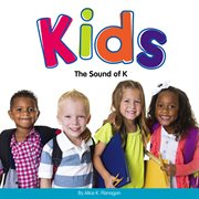 """Kids : the sound of """"k"""" cover image"""