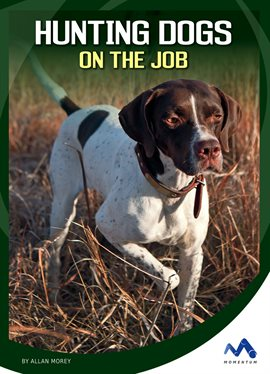 Cover image for Hunting Dogs on the Job