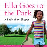 Ella Goes to the Park