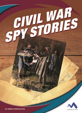 Cover image for Civil War Spy Stories