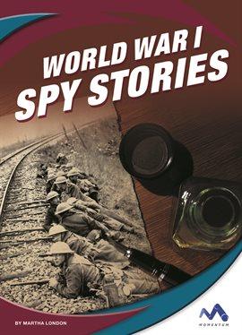 Cover image for World War I Spy Stories