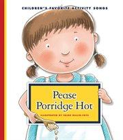 Pease porridge hot cover image