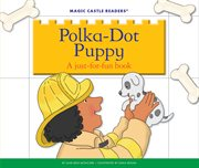 Polka-dot puppy : a just-for-fun book cover image