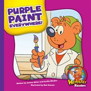 Purple paint everywhere! cover image