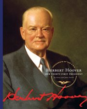 Herbert Hoover : our thirty-first president cover image