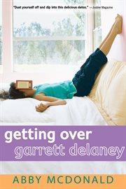 Getting over Garrett Delaney cover image