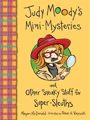 Judy Moody's mini-mysteries and other sneaky stuff for super sleuths cover image