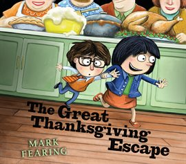 Cover image for The Great Thanksgiving Escape