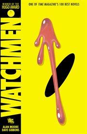 Watchmen / Alan Moore