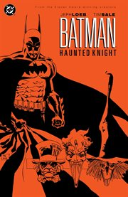 Batman: haunted knight : the legends of the Dark Knight Halloween specials : three tales of Halloween in Gotham City cover image