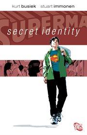 Superman: Secret Identity
