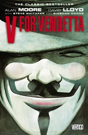 V For Vendetta / Alan Moore