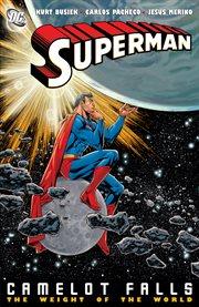 Superman (1939-2011): Camelot Falls Vol.2