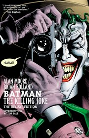 Batman: The Killing Joke / Alan Moore