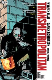 Transmetropolitan. Volume 2, issue 7-12, Lust for life cover image