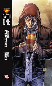 Superman: Earth One Vol. 1 / J. Michael Straczynski