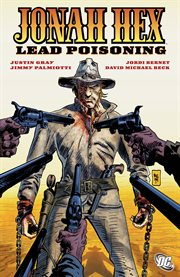 Jonah hex vol. 7: lead poisoning. Volume 7, issue 37-42 cover image