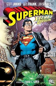 Superman : secret origin. Issue 1-6 cover image