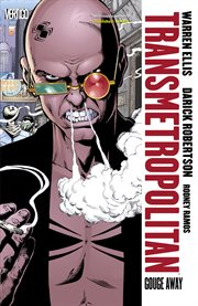 Transmetropolitan. Volume 6, Issue 31-36 gouge away cover image