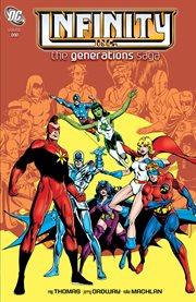 Infinity Inc. vol. 1, The generations saga cover image