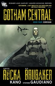 Gotham Central Book Four: Corrigan