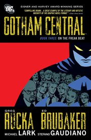 Gotham central book three: on the freak beat cover image