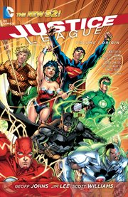 Justice League Vol. 1: Origin / Geoff Johns